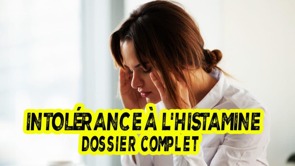 Le syndrome d'intolérance à l'histamine
