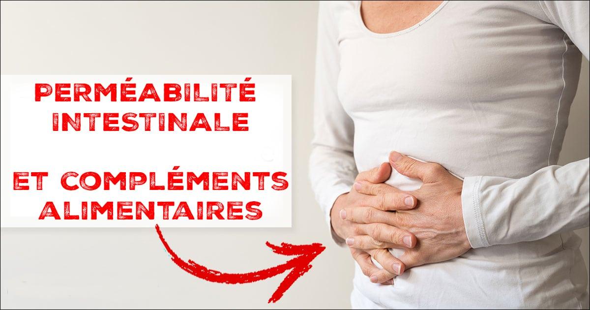 Perméabilité intestinale / Leaky Gut
